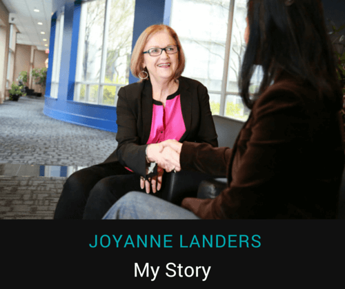 Joyanne Landers - My Story