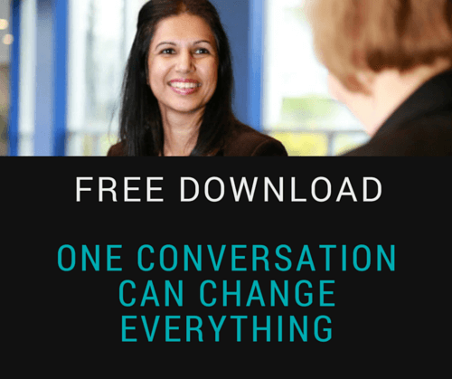 One Conversation Can Change Everything